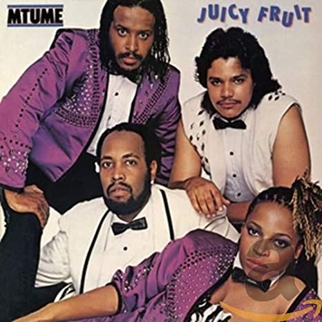 #5° Mtume - Juicy Fruit