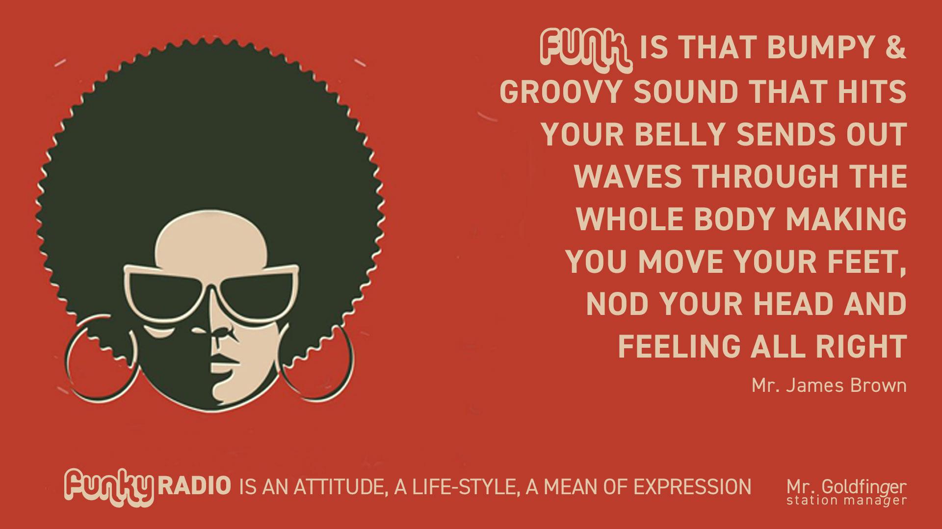 Funk Funky Radio FunkyRadio www.funky.radio Funk is